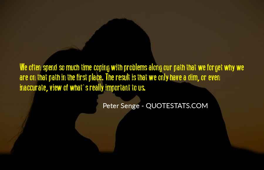 Quotes About Coping With Problems #1854605
