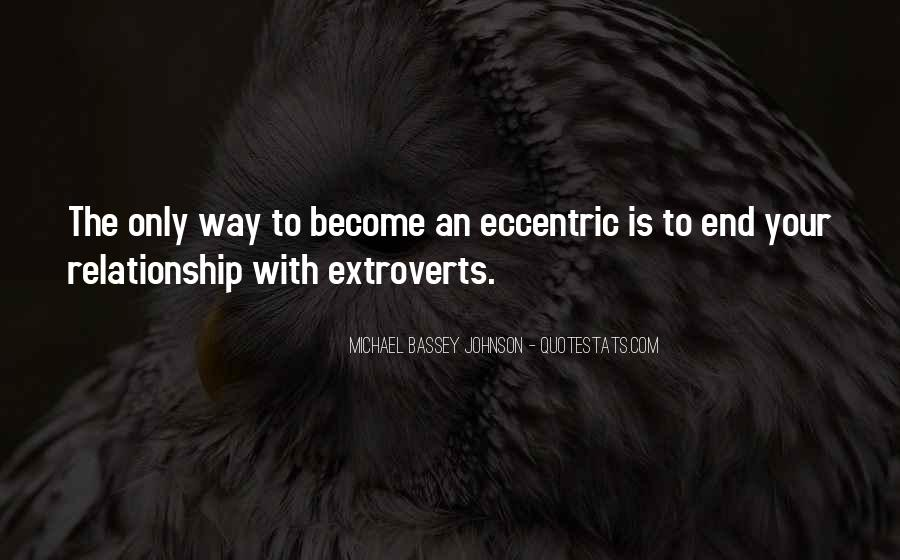 Quotes About Extroverts #1368928