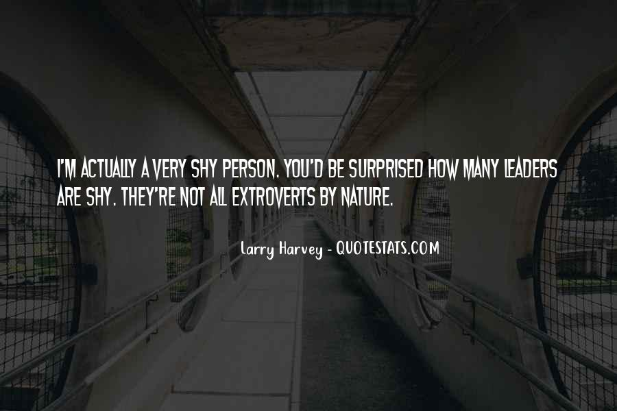 Quotes About Extroverts #259998