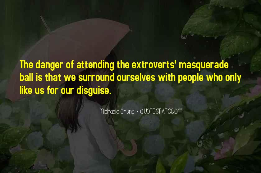 Quotes About Extroverts #368655