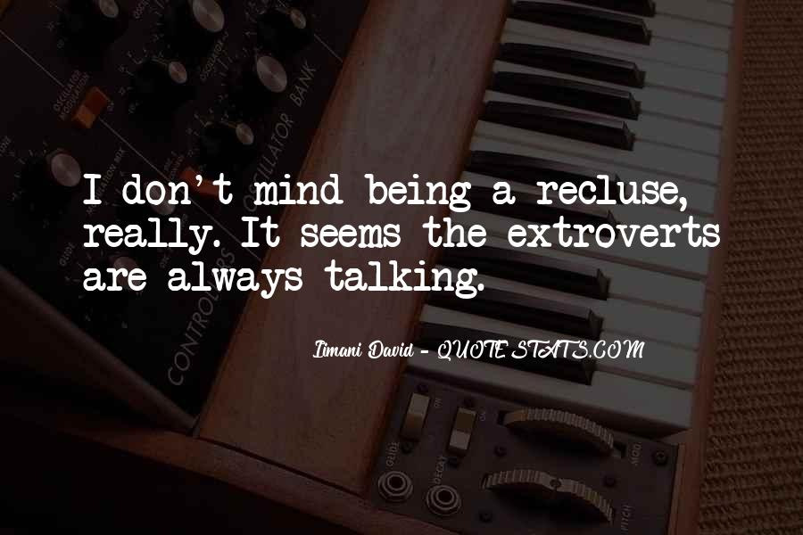 Quotes About Extroverts #380090