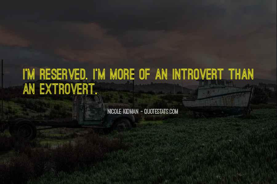 Quotes About Extroverts #438421