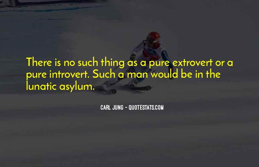 Quotes About Extroverts #594413