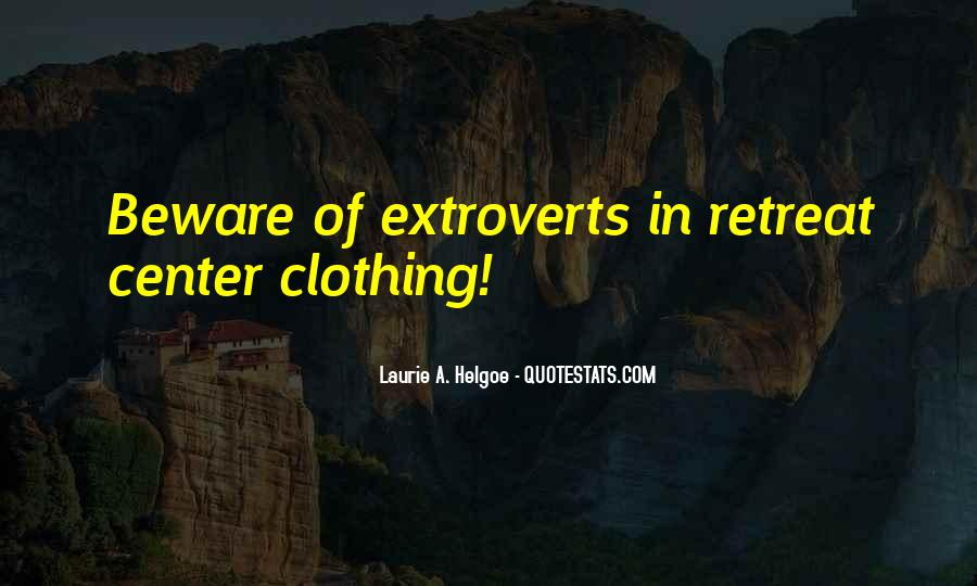 Quotes About Extroverts #69507