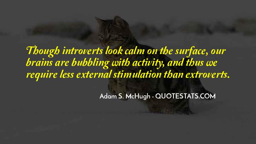 Quotes About Extroverts #823333