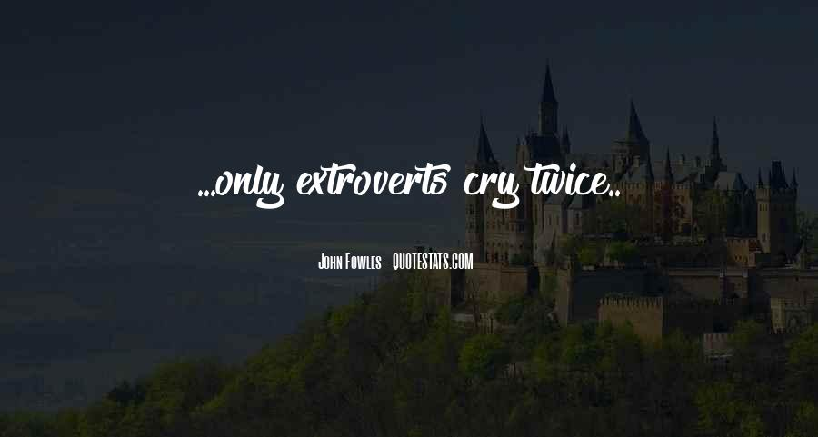 Quotes About Extroverts #981518