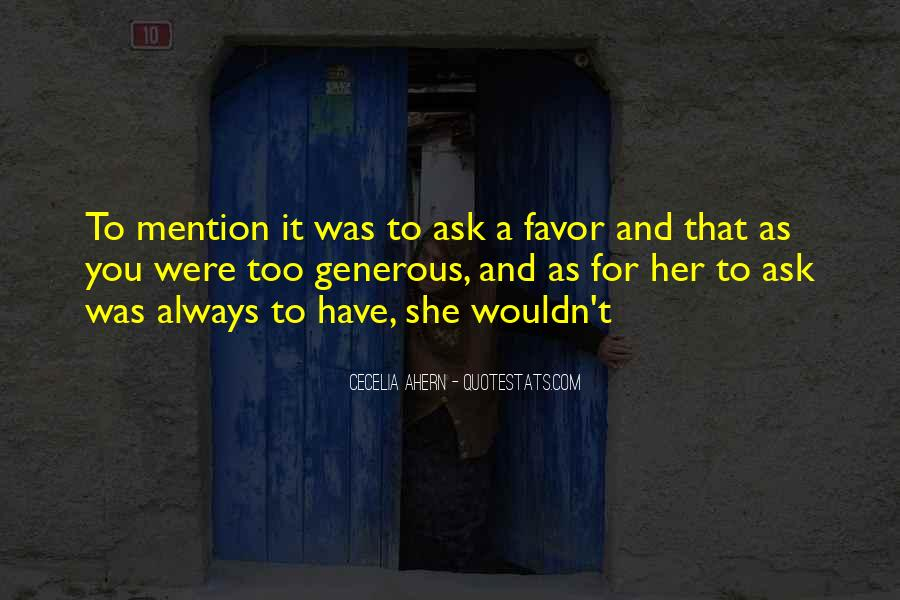Quotes About Asking Favors #1412677