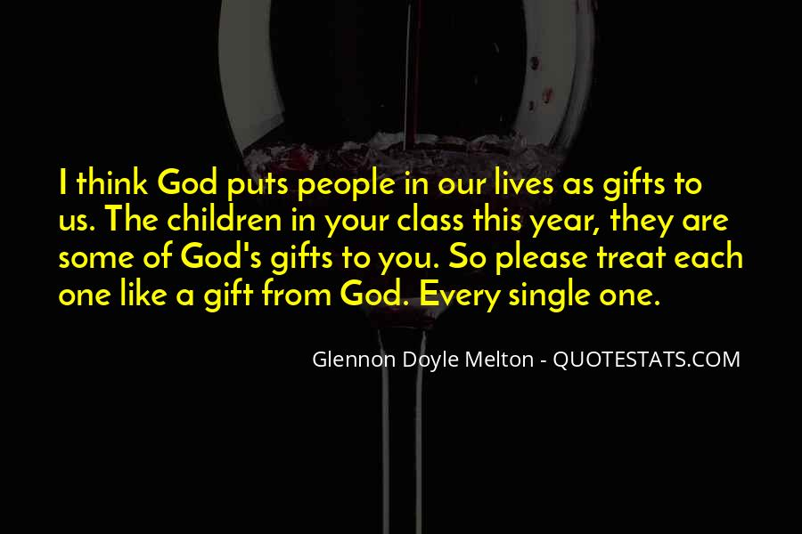 Quotes About Gifts From God #1488676