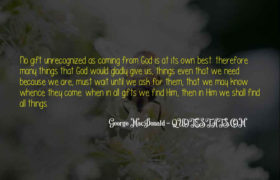 Quotes About Gifts From God #1787100