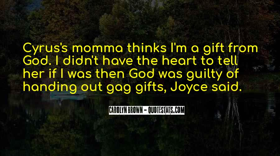 Quotes About Gifts From God #74252
