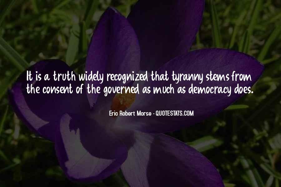 Quotes About Consent Of The Governed #521912