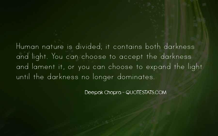 Quotes About The Darkness Of Human Nature #343114