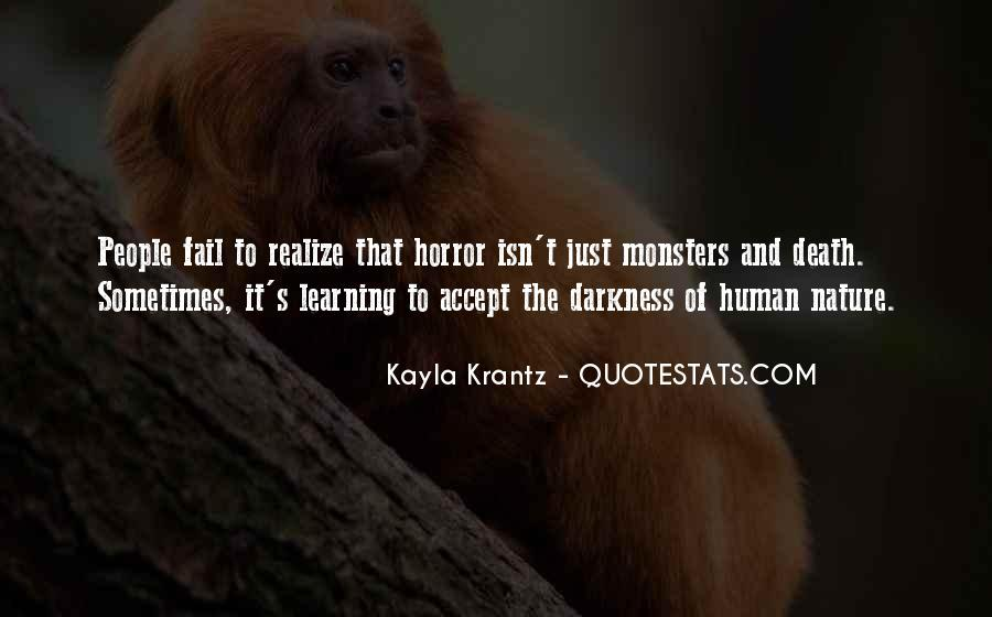 Quotes About The Darkness Of Human Nature #86664