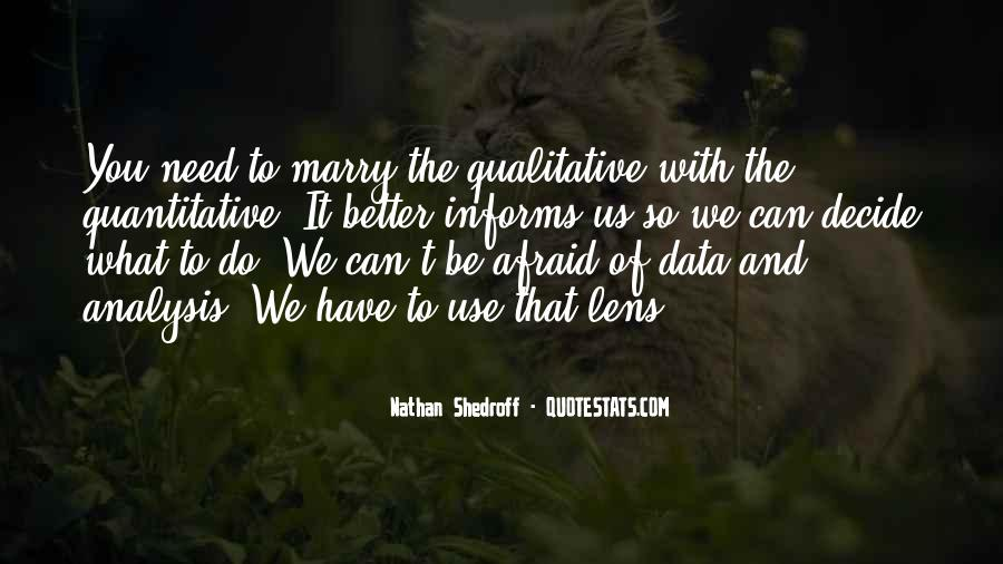 Quotes About Qualitative Data #1495074