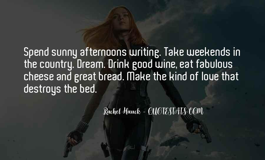 Quotes About Sunny Weekends #13952