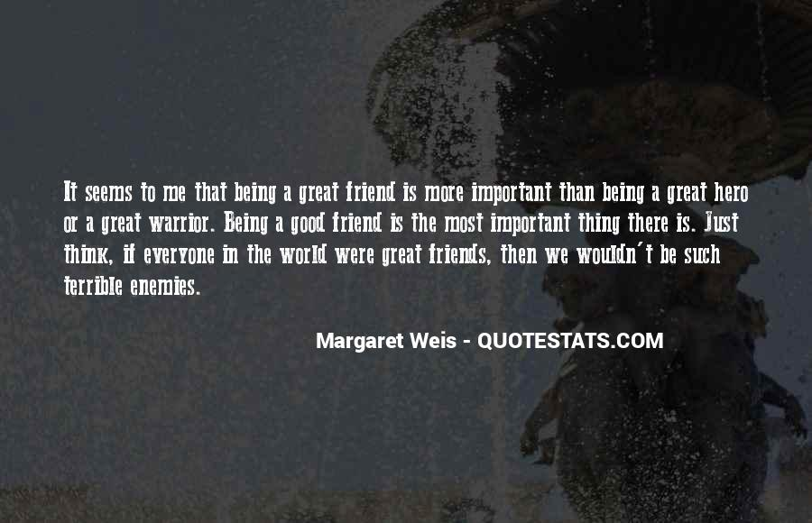 Top 58 Quotes About Being Good Friends: Famous Quotes ...