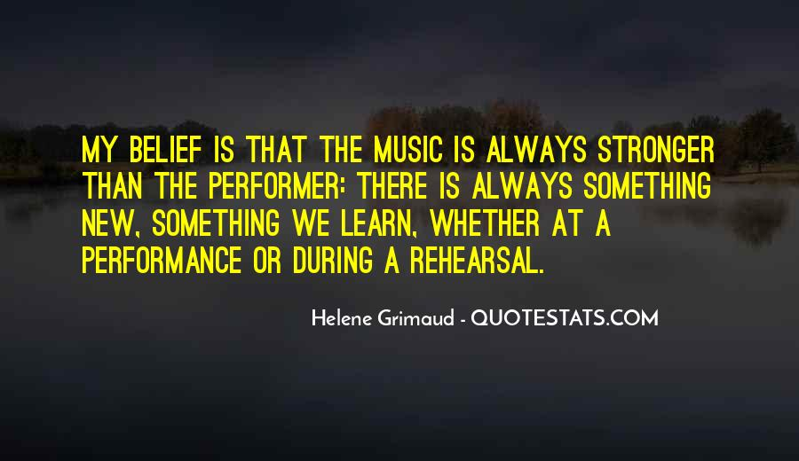 Quotes About Music Rehearsal #264156