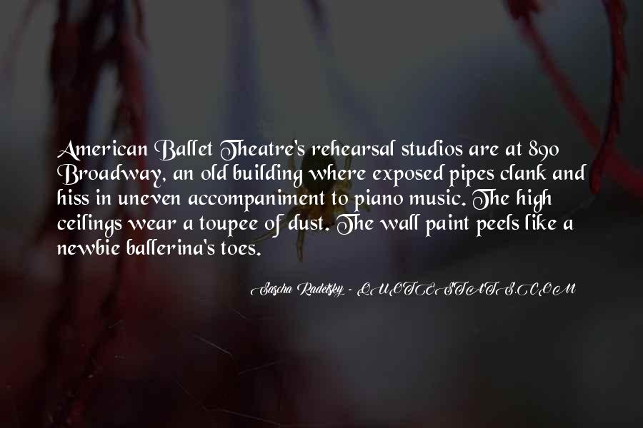 Quotes About Music Rehearsal #382299