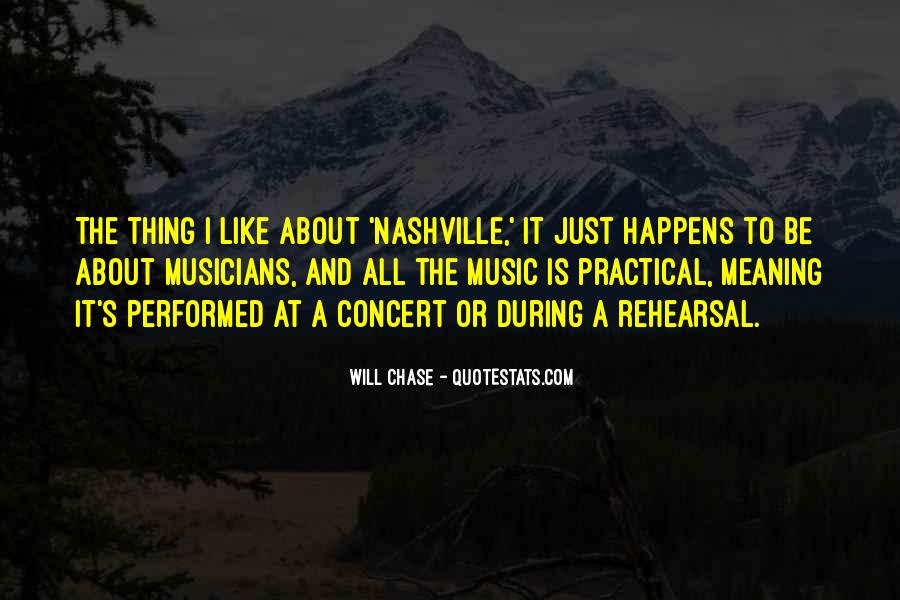 Quotes About Music Rehearsal #477610