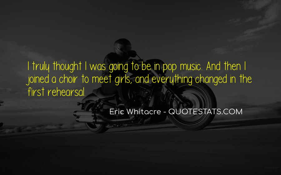 Quotes About Music Rehearsal #69726