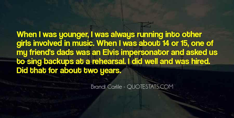 Quotes About Music Rehearsal #839612