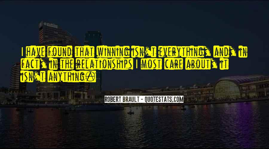 Quotes About Winning Isn't Everything #1068665