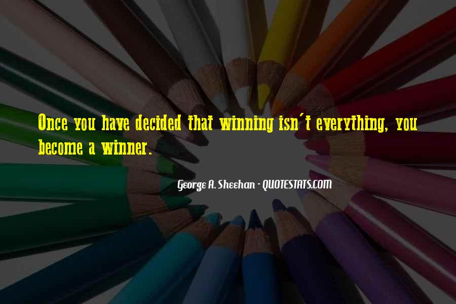 Quotes About Winning Isn't Everything #1151031