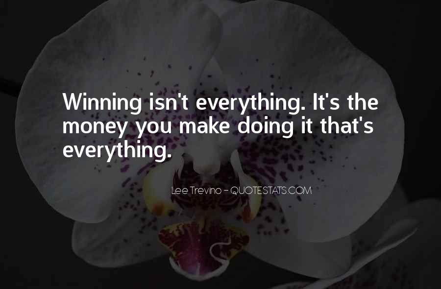 Quotes About Winning Isn't Everything #1164048