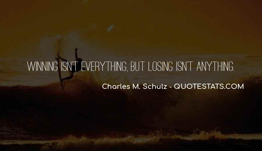 Quotes About Winning Isn't Everything #1525458
