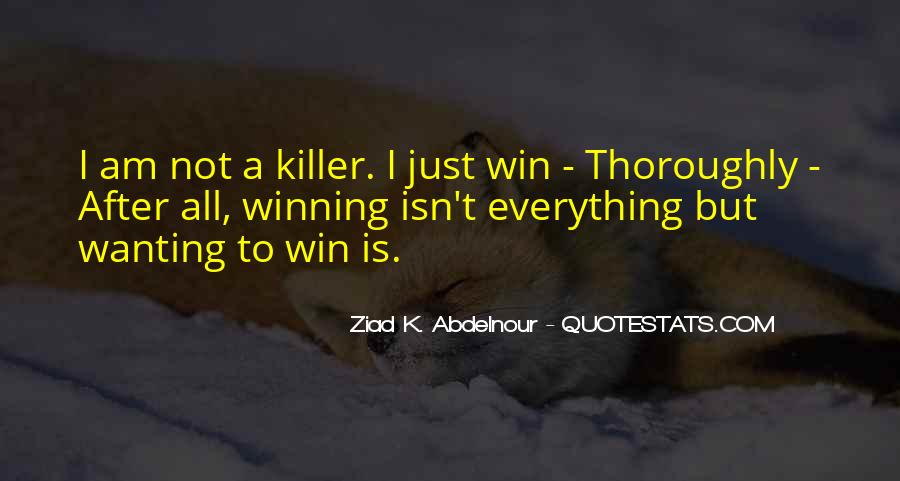 Quotes About Winning Isn't Everything #1665067