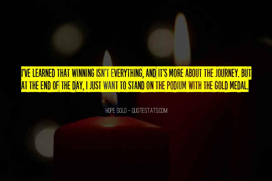 Quotes About Winning Isn't Everything #1675021