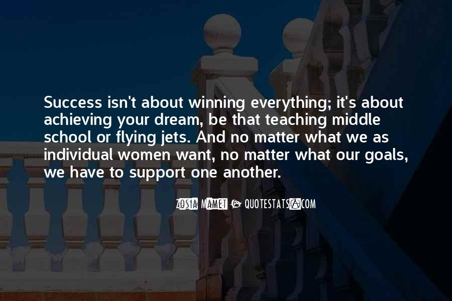 Quotes About Winning Isn't Everything #639404