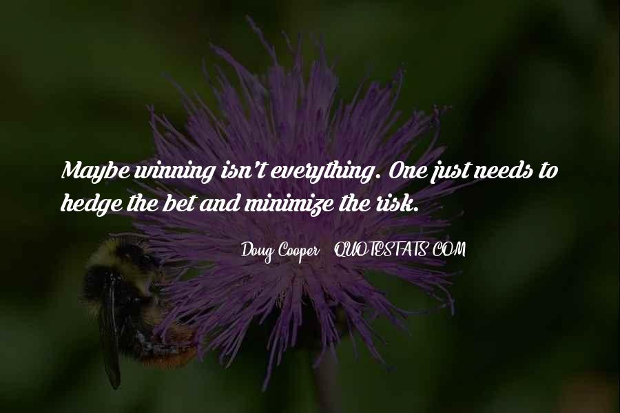 Quotes About Winning Isn't Everything #640338