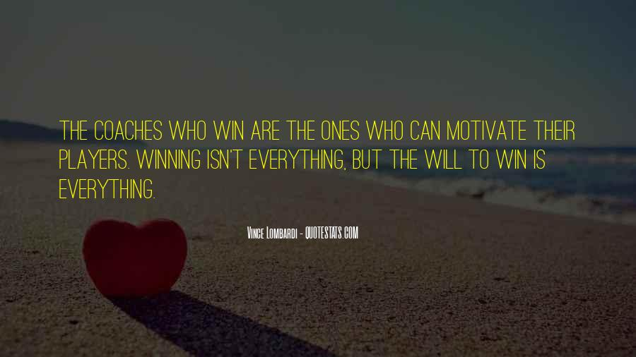 Quotes About Winning Isn't Everything #894181