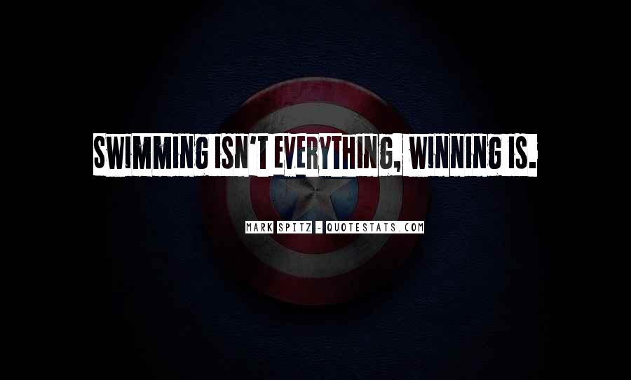 Quotes About Winning Isn't Everything #966716