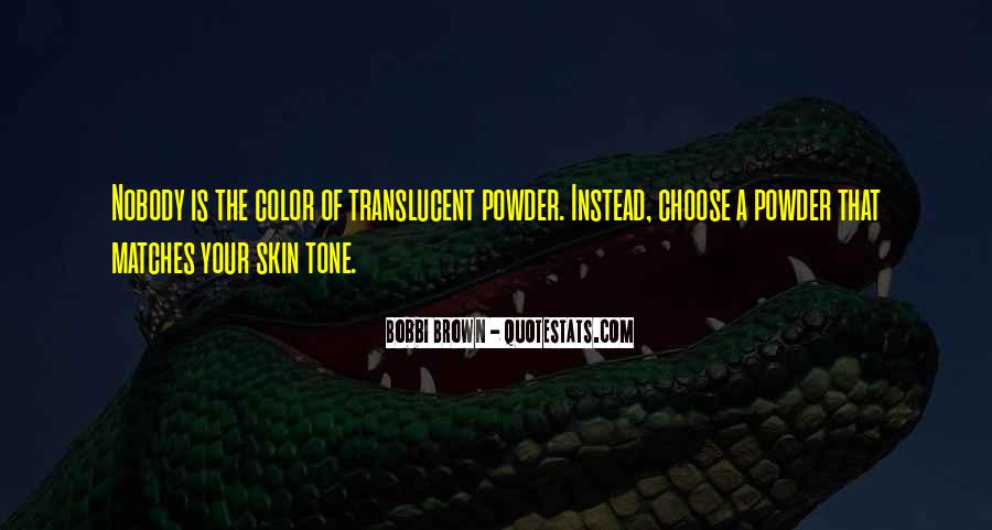 Quotes About Translucent #1519411
