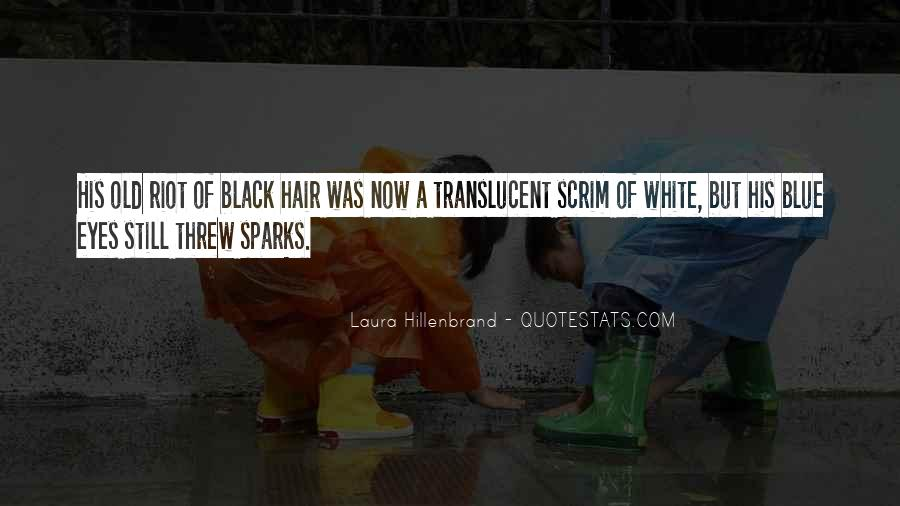 Quotes About Translucent #31234