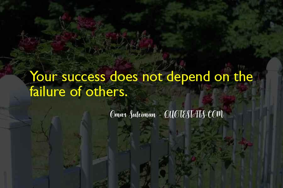 Quotes About Failure Of Others #383854