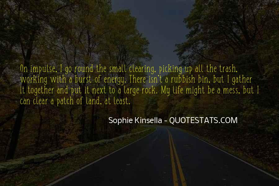 Quotes About Rubbish Life #1417963