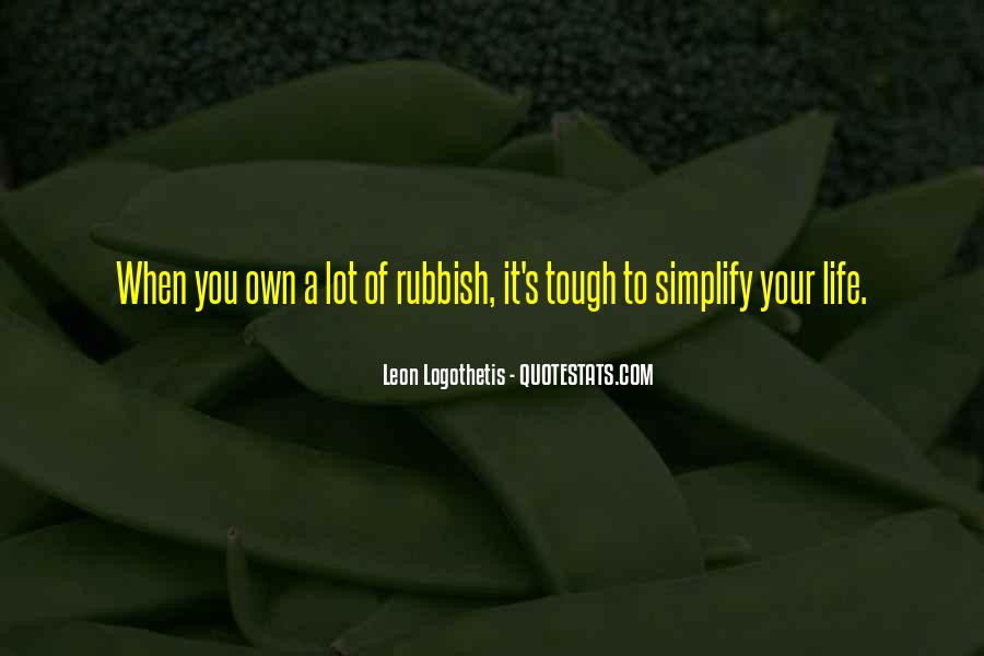 Quotes About Rubbish Life #1847837