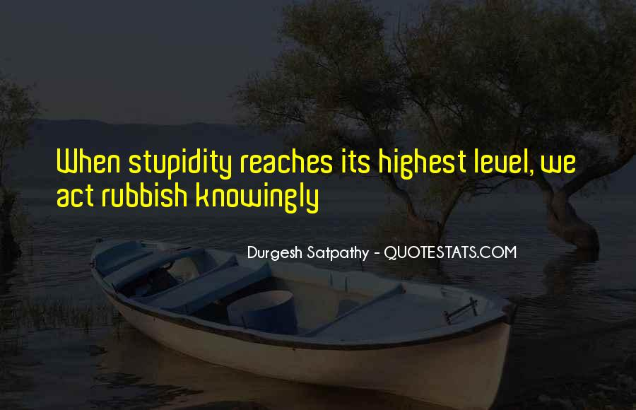 Quotes About Rubbish Life #914031