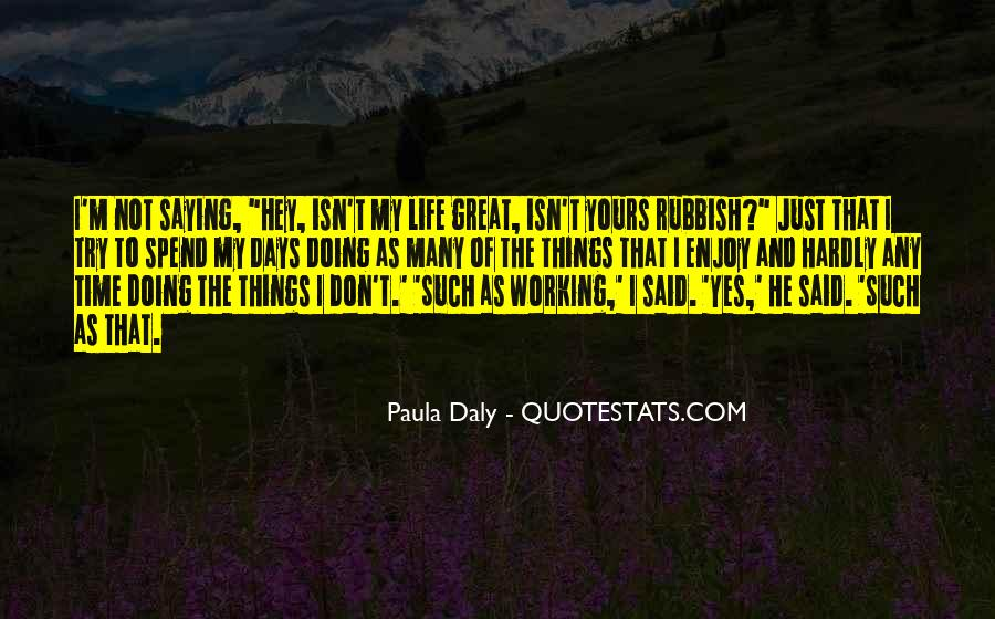 Quotes About Rubbish Life #999335
