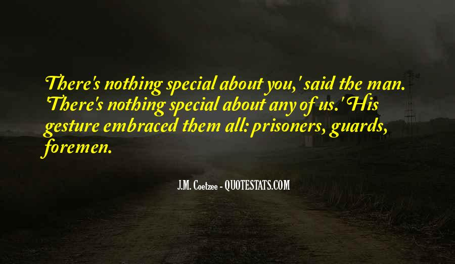 Quotes About A Special Man In Your Life #1129292