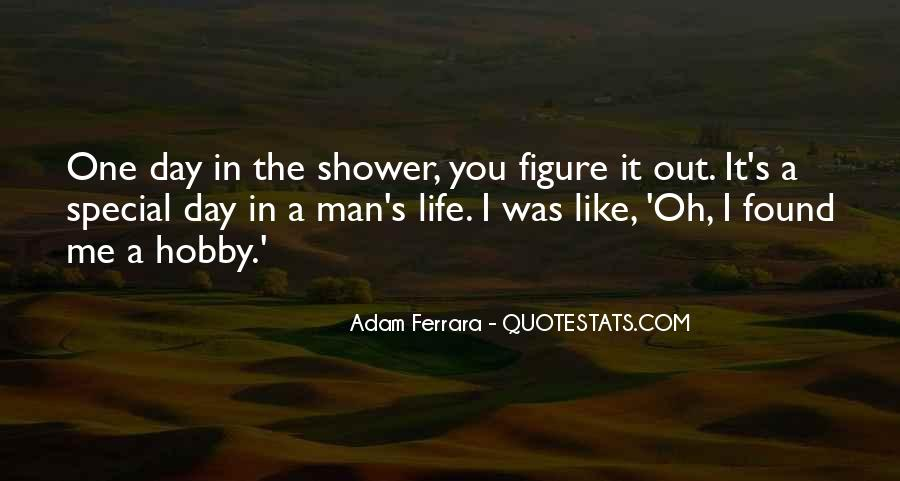 Quotes About A Special Man In Your Life #363365