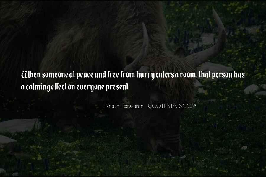 Quotes About Calming Someone #1237513