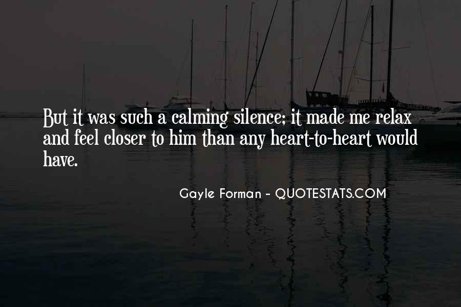 Quotes About Calming Someone #144495