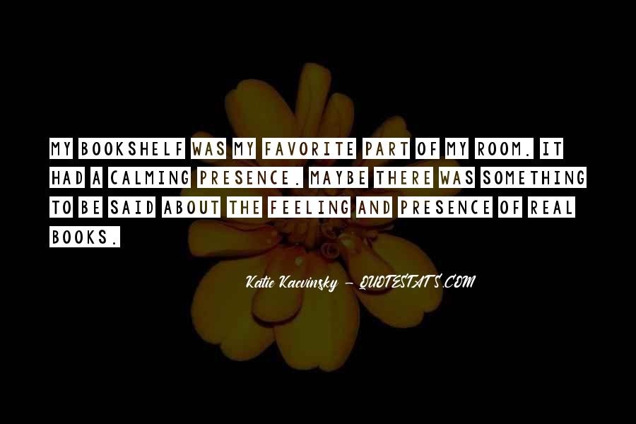 Quotes About Calming Someone #36245