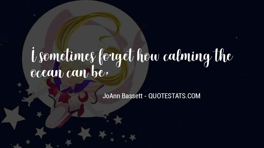 Quotes About Calming Someone #79445