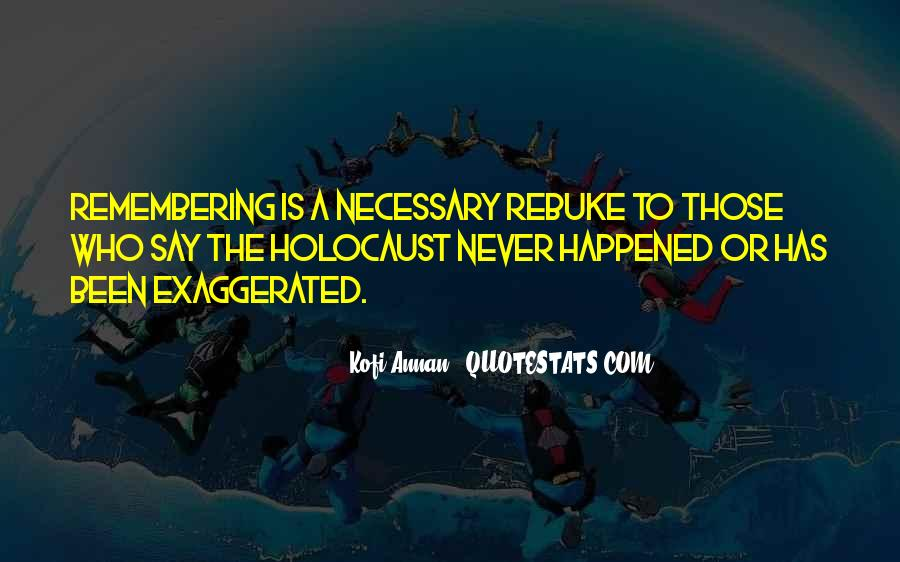Quotes About Exaggeration #134856