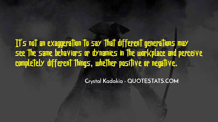Quotes About Exaggeration #207246